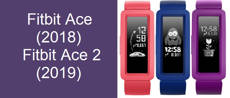 Fitbit Ace (2018) и Fitbit Ace 2 (2019)